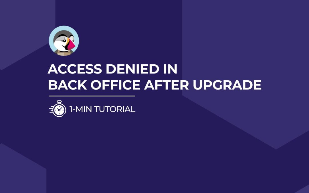 Prestashop: Access denied in back office after upgrade